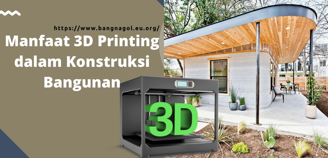 Manfaat Adanya 3D Printing (tiga dimensi) dalam Konstruksi Bangunan Artikel 3D Printer,Manfaat 3d Printer,3D Printer dalam Manufaktur,Inovasi Mesin Cetak Bangunan 3D,Cara Kerja 3D Printer,Cara Menggunakan 3D Printer,Penerapan 3D Printing,