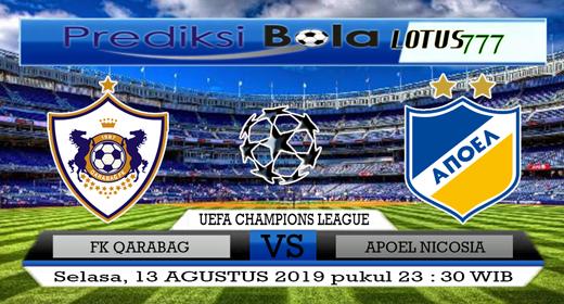 PREDIKSI FK QARABAG VS APOEL NICOSIA 13 AGUSTUS 2019
