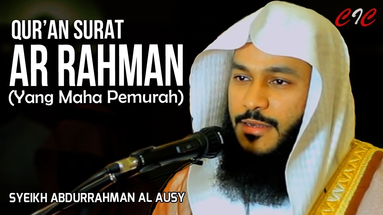 Download Surat Ar Rahman Syaikh Abdurrahman Al Ausy Data