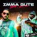 Milonair - Imma Gute (feat. Joker Bra)