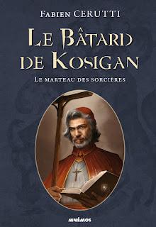 Couverture - Le Marteau des sorcières - Le bâtard de Kosigan, tome 3 - de Fabien Cerutti
