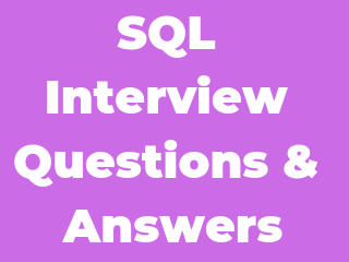 SQL Interview Questions & Answers ~ SDET