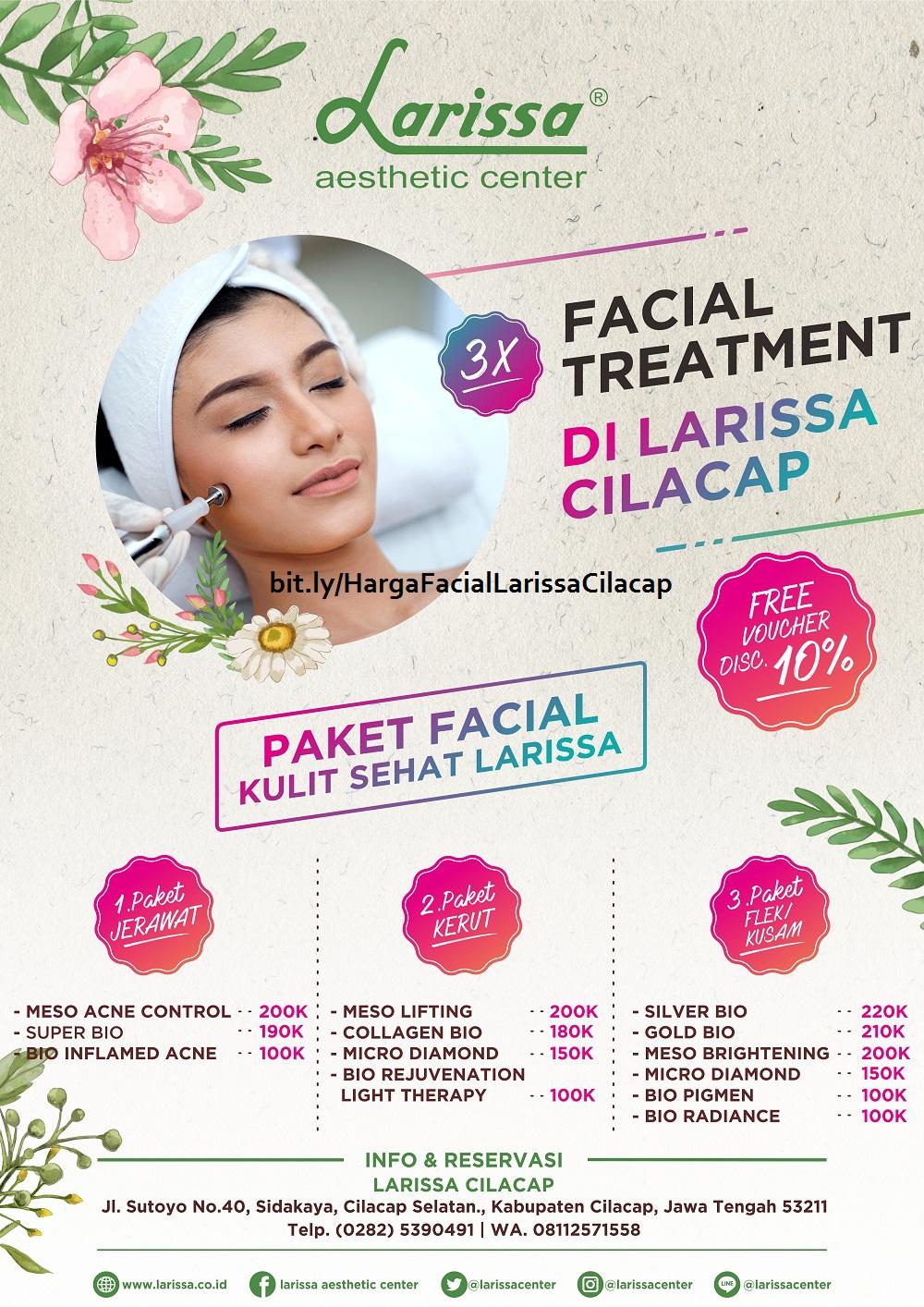 Daftar Harga Facial Treatment di Larissa Cilacap