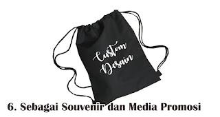 Sebagai Souvenir dan Media Promosi merupakan manfaat dan fungsi tas serut untuk sehari-hari