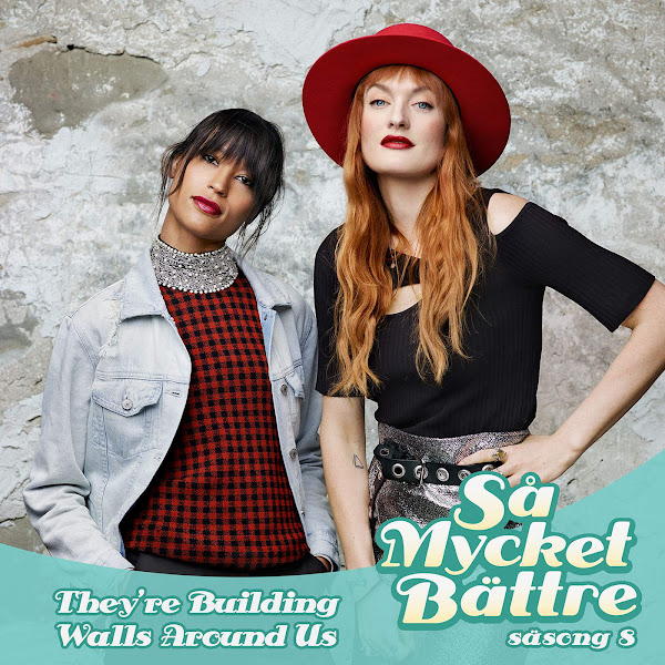 Icona Pop - They're Building Walls Around Us - Single Cover