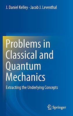 Problems in Classical and Quantum Mechanics