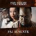 Ivan Alekxei Feat. Yola Semedo - Pai Ausente [Download] 2019 Mp3