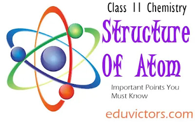 CBSE Class 11 - Chemistry - Chapter - Structure Of Atom - Important Points To Remember (#class11Chemistry)(#NEET)