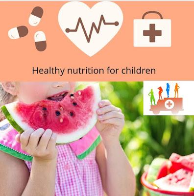 Healthy nutrition for children