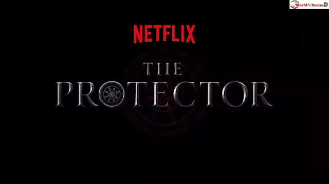 The Protector Season 4 (2020) TV Series