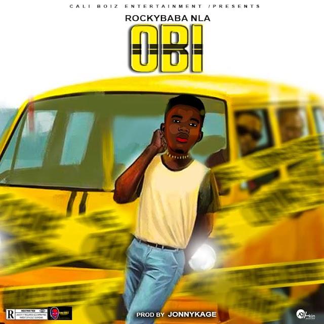 MUSIC: Rockybaba Nla - Obi