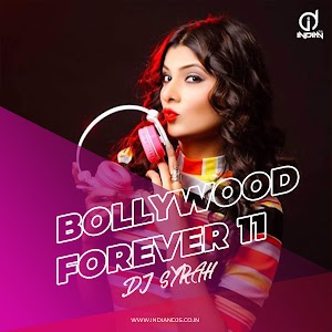 DJ Syrah Vol 11 Bollywood Forever Download