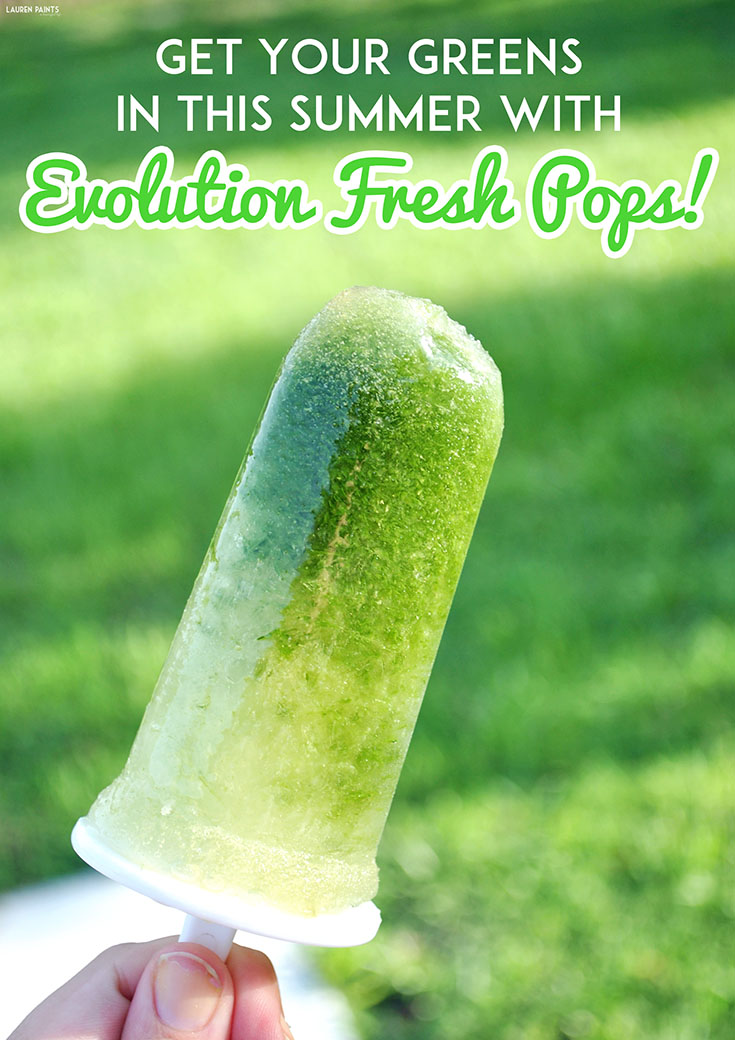 Get Your Greens In This Summer with Evolution Fresh Pops!