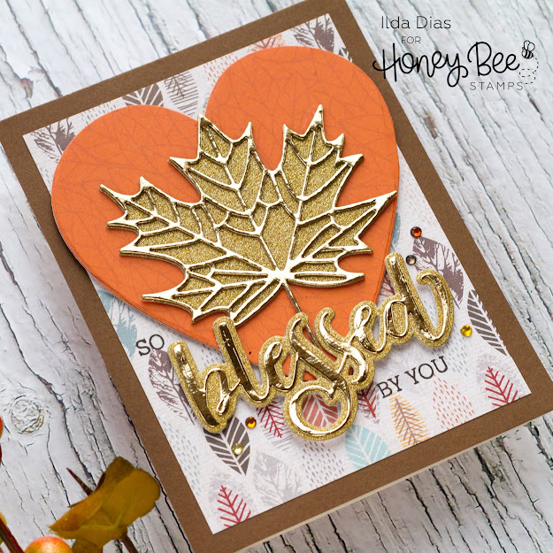 Blessed Buzzword,Maple leaf,how to,handmade card,Stamps,Honey Bee Stamps,ilovedoingallthingscrafty,Blessed Fall Cards,Sneak Peaks,stamping,Die cutting,card making,
