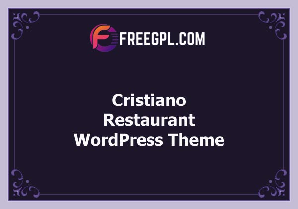Cristiano v3.9.28 | Restaurant WordPress Theme Free Download