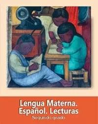 Libro de texto  Lengua Materna Español Lecturas Segundo grado 2019-2020