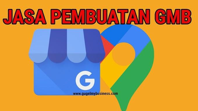 [HOT] Jasa Pembuatan Google Bisnisku Sampai Verifikasi Hanya Rp. 800.000