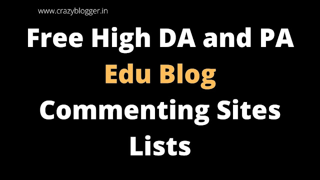 Top Free High DA and PA Edu Blog Commenting Sites List 2020