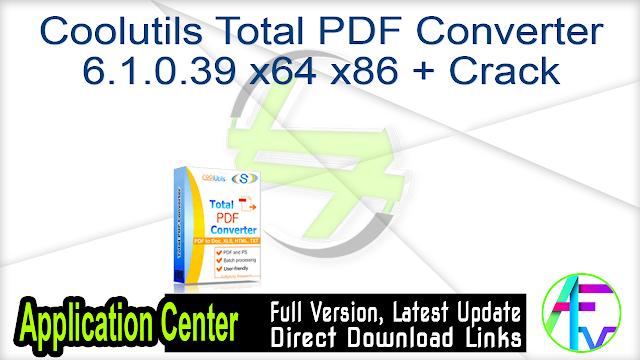 Coolutils Total PDF Converter 6.1.0.39 x64 + Crack