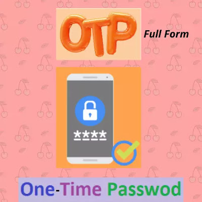OTP Full Form