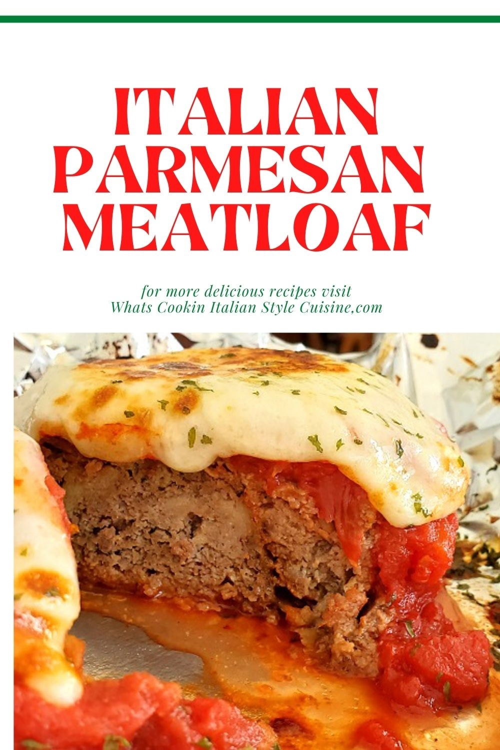 this is a pin for later how to make Parmesan style meatloaf
