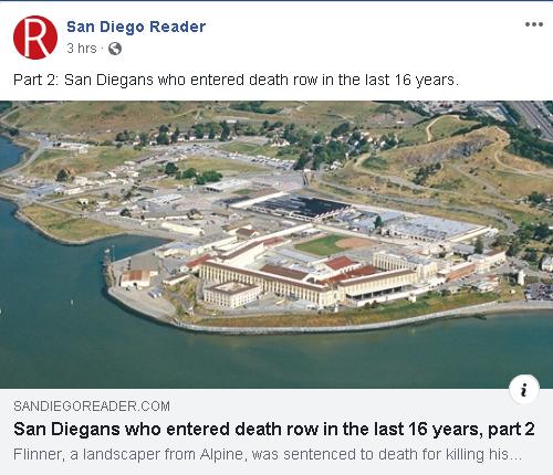 https://www.sandiegoreader.com/news/2019/dec/11/cover-san-diegans-entered-death-row-16-years-pa/?fbclid=IwAR1UqqEcC8iFgq_H8urLQdgy74iSXKB6vbRsTMCv4yOaeYIZ98wKE7DVckY#