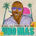N.O.R.E. Feat. Pharrell Williams - Una Mas (Have A Drink) (Main) (Acapella) (Instrumental)