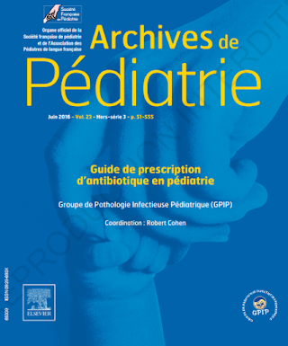 GUIDE DE PRESCRIPTION DES ANTIBIOTIQUES EN PÉDIATRIE Archives de pédiatrie