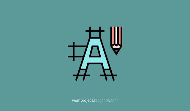 Pengertian Tipografi Serta Fungsi dan kegunaanya