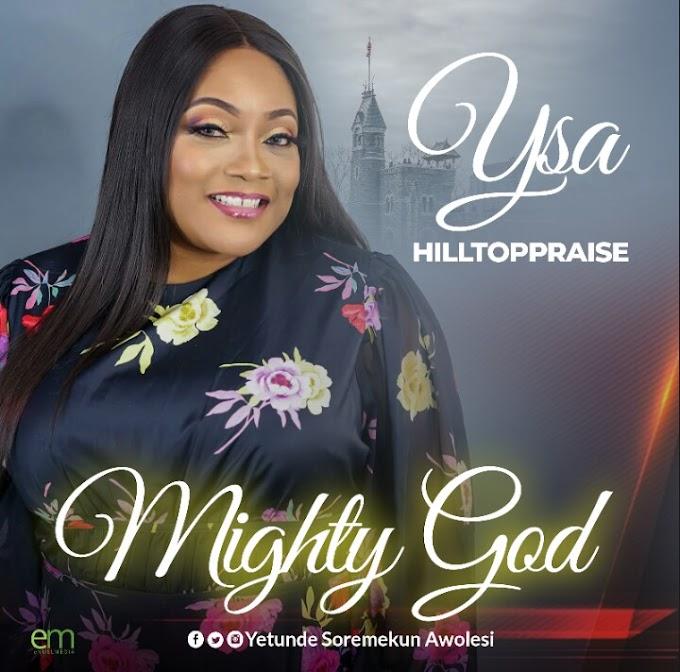 GOSPEL: YSA Hilltoppraise - Mighty God   @awolesiyetunde