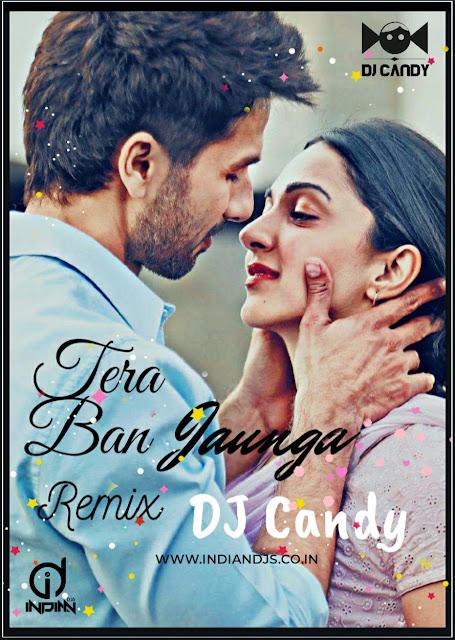 tera ban jaunga remix mp3 download.