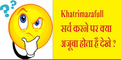 khatrimaza full