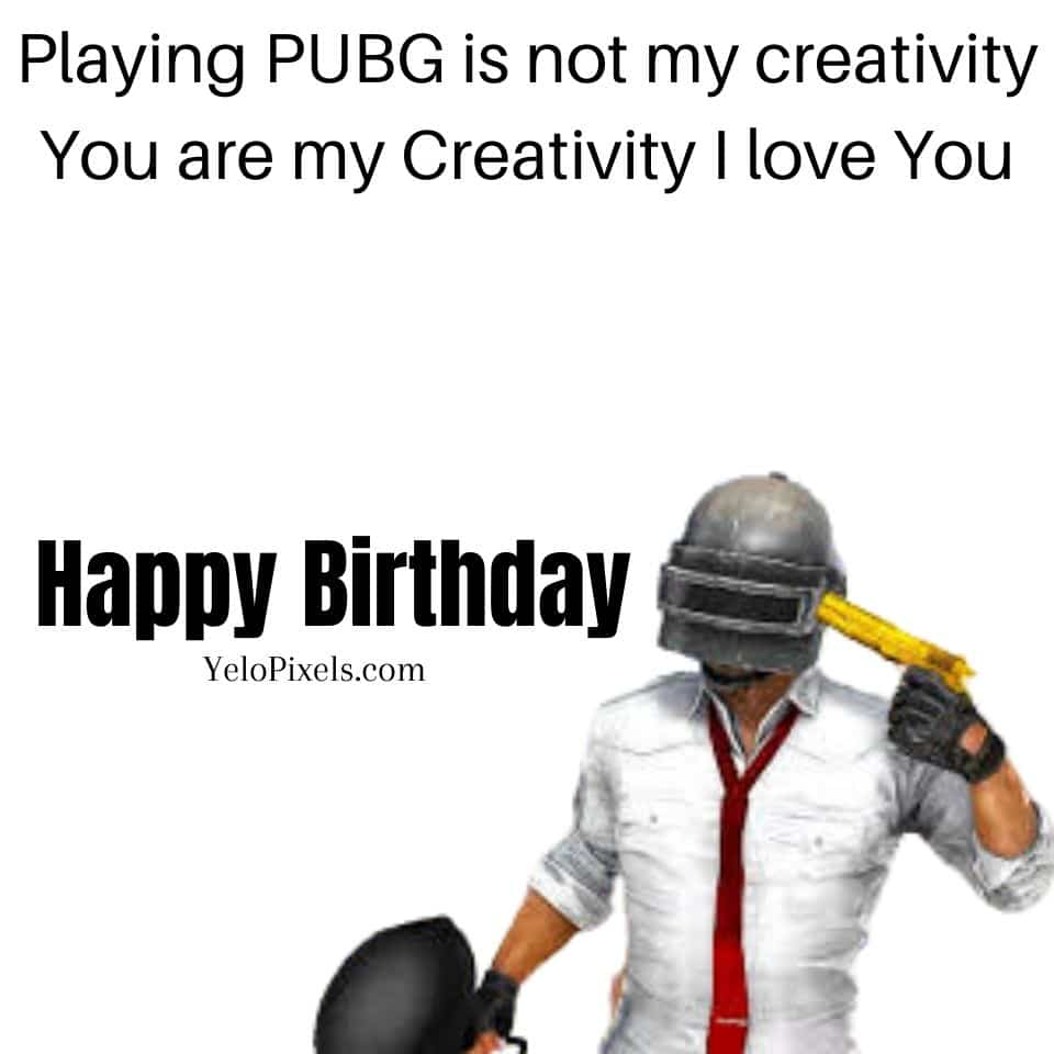 happy-birthday-wishes-for-crazy-pubg-player-boyfriends