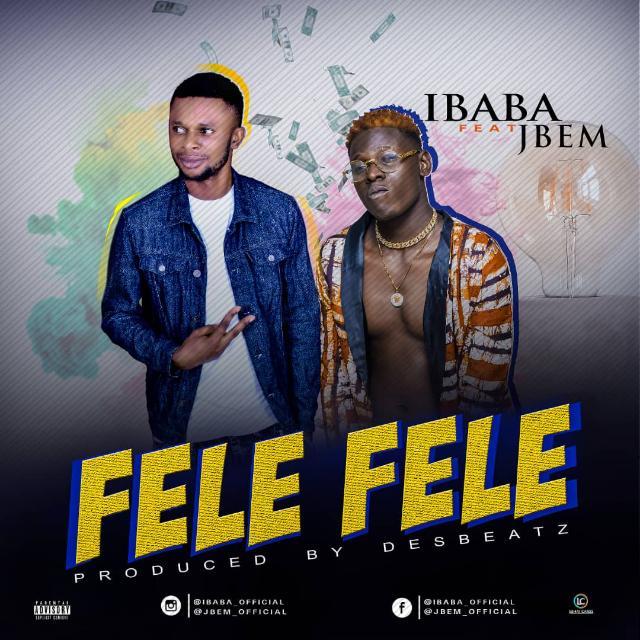 [Music] Fele Fele by ibaba ft jbem