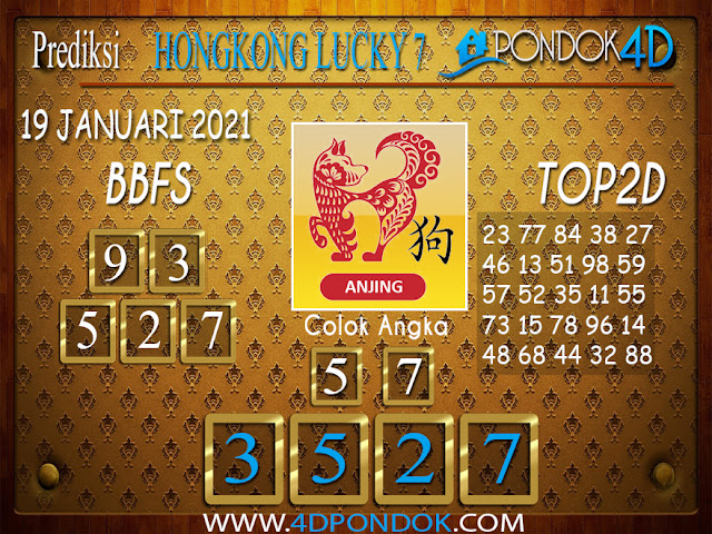 Prediksi Togel HONGKONG LUCKY 7 PONDOK4D 19 JANUARI 2021