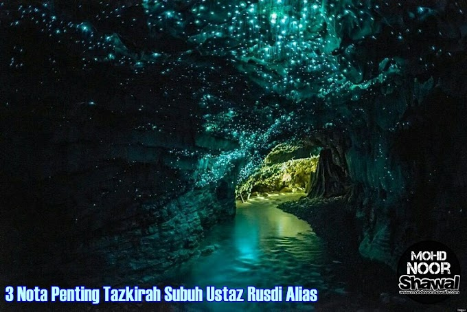 3 Nota Penting Tazkirah Subuh Ustaz Rusdi Alias