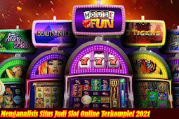 Menganalisis Situs Judi Slot Online Terkomplet 2021