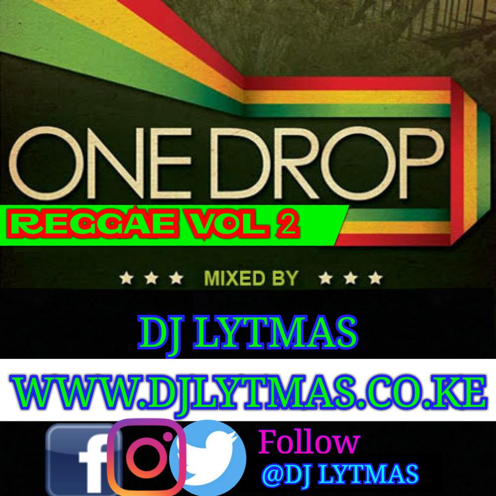 DJ LYTMAS - ONE DROP REGGAE MIX 2019 VOL 2 - DJ LYTMAS