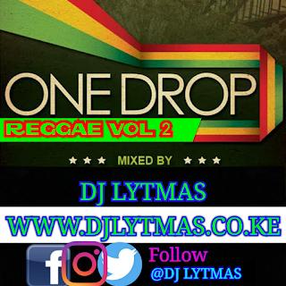 DJ LYTMAS - ONE DROP REGGAE MIX 2019 VOL 2