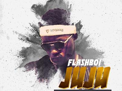 DOWNLOAD MP3: Flashboi - Juju (Prod by Justee @justeebeats)