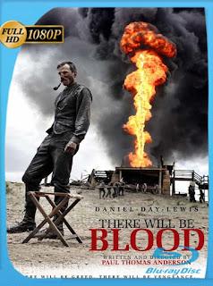 Petróleo sangriento (2007) HD [1080p] Latino [GoogleDrive] SilvestreHD