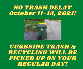 No delay in trash/recycling schedule this week