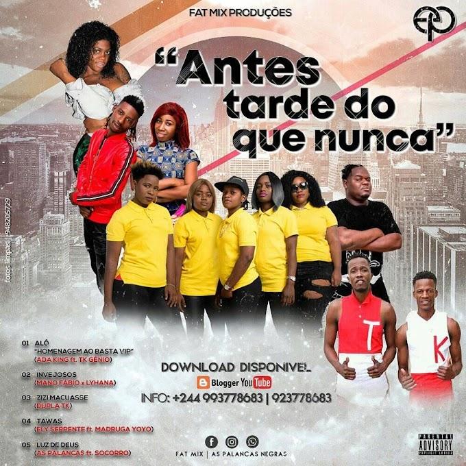 Fat Mix Produções - Antes Tarde do Que Nunca (EP)