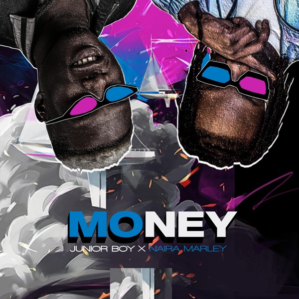 Junior Boy ft. Naira Marley – Money (Mp3 Download)