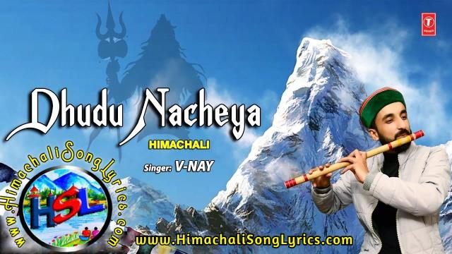 Dhudu Nacheya Lyrics - V-Nay  | Himachali Shiv Bhajan