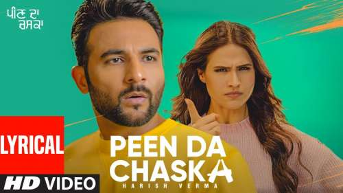 PEEN DA CHASKA LYRICS HARISH VERMA