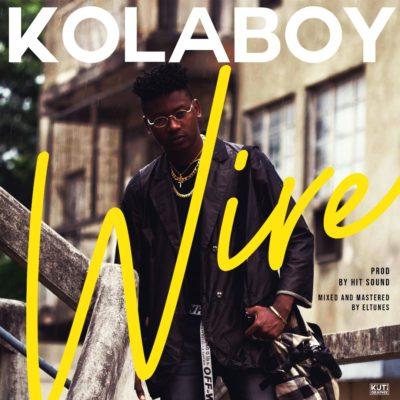 """[AUDIO] Kolaboy – """"Wire"""""""