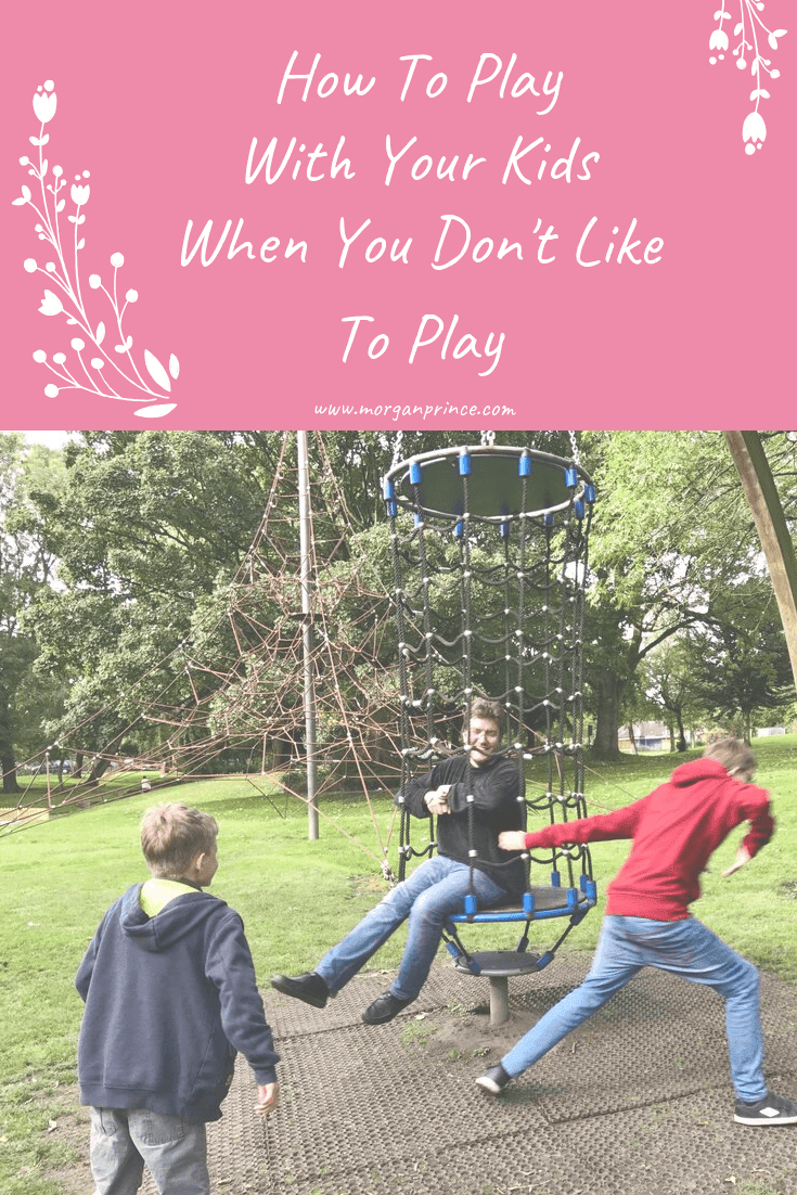 How To Play With Your Kids When You Don't Like To Play | You can still play with your kids - just in different ways.