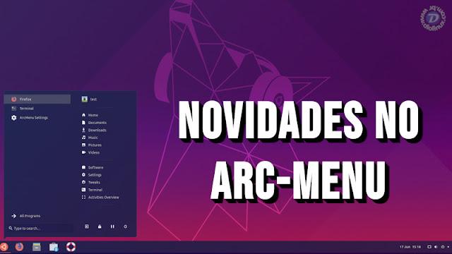 Arc Menu ganha melhorias no desempenho e novas funções