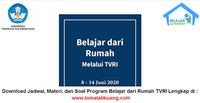 download jadwal materi soal program belajar dari rumah tvri juni 2020 tomatalikuang.com.